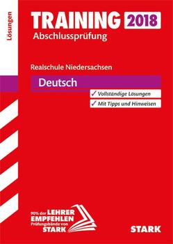 Lösungen zu Training Abschlussprüfung Realschule - Deutsch - Niedersachsen [Taschenbuch]