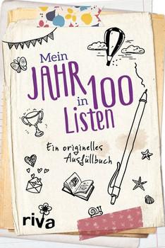 Mein Jahr in 100 Listen. Ein originelles Ausfüllbuch [Gebundene Ausgabe]