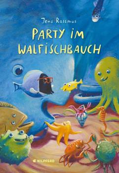 Party im Walfischbauch - Jens Rassmus  [Gebundene Ausgabe]