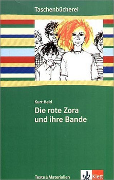 Die rote Zora und ihre Bande. Mit Materialien: Hauptschule. 7./8. Schuljahr - Kurt Held