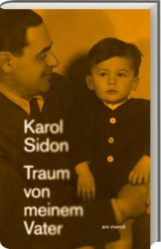 Traum von meinem Vater - Karol Sidon  [Gebundene Ausgabe]