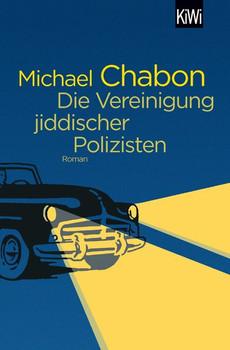 Die Vereinigung jiddischer Polizisten. Roman - Michael Chabon  [Taschenbuch]