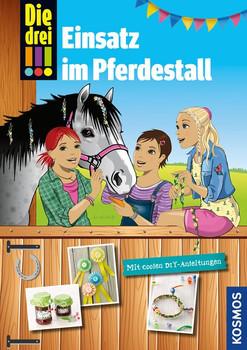 Die drei !!!, Einsatz im Pferdestall. Mit coolen DIY-Anleitungen - Kari Erlhoff  [Gebundene Ausgabe]