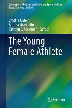 The Young Female Athlete [Gebundene Ausgabe]