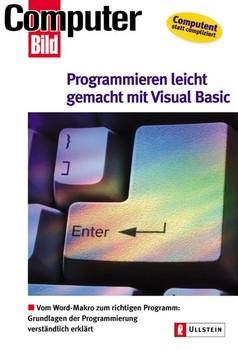 Programmieren leicht gemacht mit Visual Basic - Klaus Löffelmann