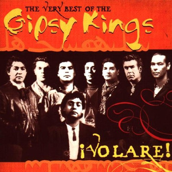 Gipsy Kings - Volare! the Very Best of Gipsy