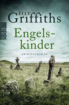 Engelskinder - Elly Griffiths  [Taschenbuch]