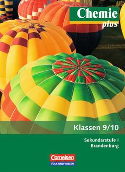 Chemie plus - Sekundarstufe I - Brandenburg - Neubearbeitung: Chemie plus 9./10. - Sekundarstufe 1 - Neubearbeitung - Brandenburg - Barbara Arndt