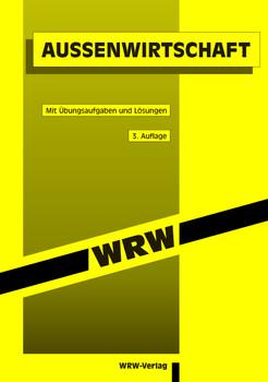 Aussenwirtschaft: Mit Übungsaufgaben und Lösungen - Karl H Thielmann