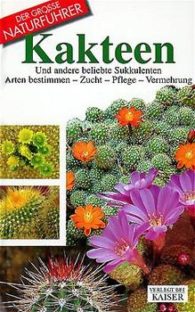Kakteen (Der große Naturführer) - Maria Teresa DellaBeffa