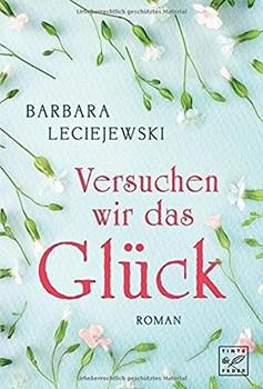 Versuchen wir das Glück - Barbara Leciejewski  [Taschenbuch]