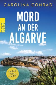 Mord an der Algarve. Anabela Silva ermittelt - Carolina Conrad  [Taschenbuch]