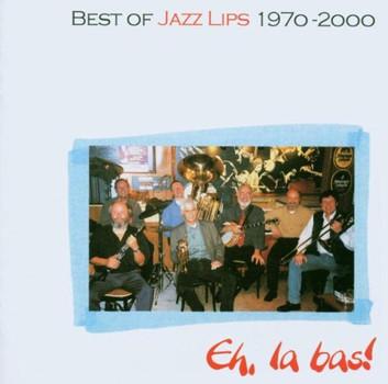 Jazz Lips - Eh, la Bas