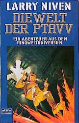 Der Ringwelt-Zyklus: Die Welt der Ptavvs: Ein Abenteuer aus dem Ringweltuniversum: BD 7 - Larry Niven