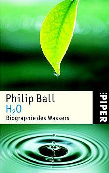 H2O - Biographie des Wassers - Philip Ball