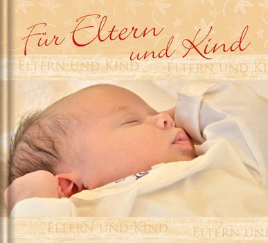 Für Eltern und Kind - Ereignis-Geschenkbuch, Fotos, Impulstexte - l