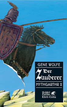 Mythgarthr Bd 2: Der Zauberer - Gene Wolfe