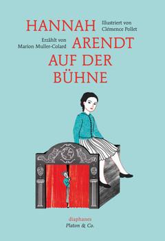 Hannah Arendt auf der Bühne - Muller-Colard, Marion