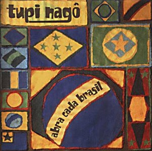 Tupi Nago - Abra Cada Brazil