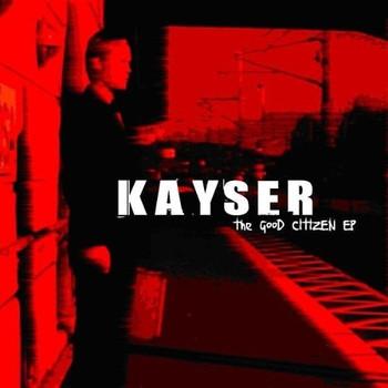 Kayser - The Good Citizen