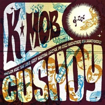 K-Mob - Cushdy