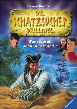 Die Schatzsucher Drillinge, Bd.1, Was vergrub John Silberhand? - Thomas C. Brezina