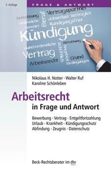 Arbeitsrecht in Frage und Antwort - Nikolaus H. Notter [Taschenbuch]