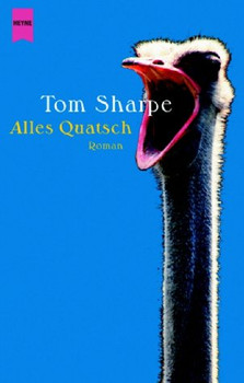 Alles Quatsch. - Tom Sharpe