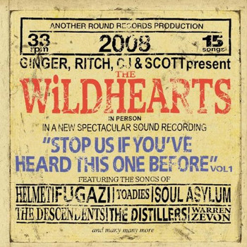 the Wildhearts - Stop Us If You'Ve Heard This One...