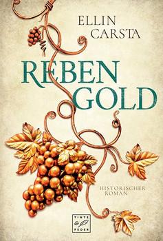 Rebengold - Ellin Carsta  [Taschenbuch]
