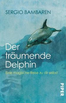 Der träumende Delphin - Bambaren Sergio