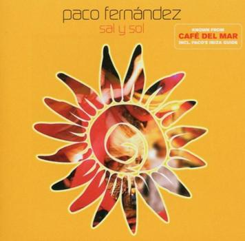 Paco Fernandez - Sal Y Sol