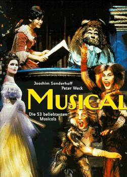 Musical. Geschichte, Produktionen, Erfolge - Joachim Sonderhoff