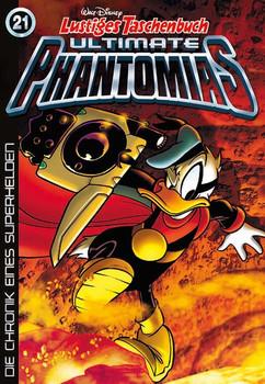 Lustiges Taschenbuch Ultimate Phantomias 21. Die Chronik eines Superhelden - Walt Disney  [Taschenbuch]