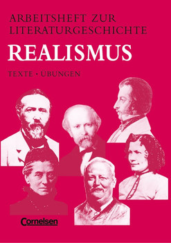 Arbeitshefte zur Literaturgeschichte. Texte - Übungen: Arbeitshefte zur Literaturgeschichte, Realismus