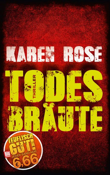Todesbräute - Karen Rose  [Taschenbuch]