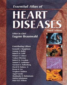 Essential Atlas of Heart Diseases [Gebundene Ausgabe]