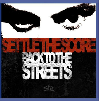 Settle the Score - Back to the Streets