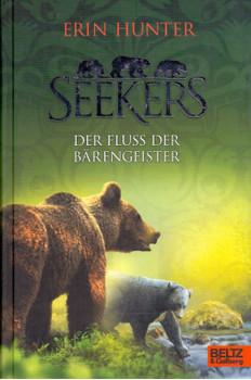 Seekers: Der Fluss der Bärengeister - Band 9 - Erin Hunter [Gebundene Ausgabe]