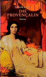 Die Provencalin - Frederik Berger