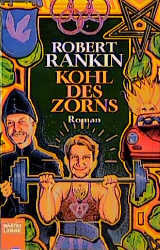 Kohl des Zorns - Robert Rankin