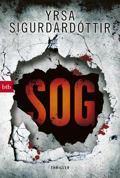 SOG. Thriller - Yrsa Sigurdardóttir  [Taschenbuch]
