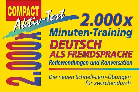 2.000 x Minuten-Training. Deutsch als Fremdsprache. Redewendungen und Konversation: Die neuen Schnell-Lern-Übungen für zwischendurch