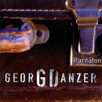 Georg Danzer - Raritäten