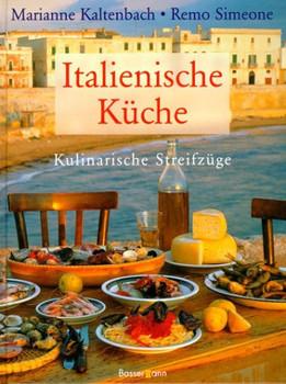 Italienische Küche - Marianne Kaltenbach