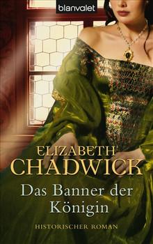 Das Banner der Königin - Elizabeth Chadwick