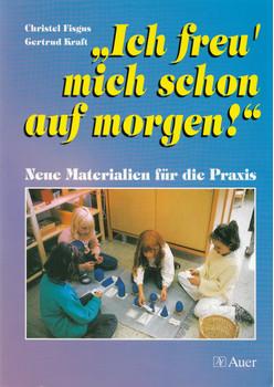 Morgen wird es wieder schön!: Neue Materialien für die Praxis - Christel Fisgus [Broschiert, 1. Auflage 1996]