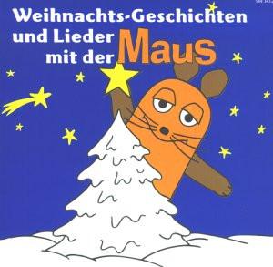 die Maus - Weihnachts-Geschichten und Lieder
