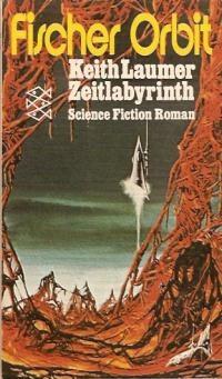 Zeitlabyrinth - Keith Laumer