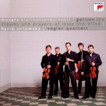David & Vogler Quartett Orlowsky - Dreams and Prayers/Klarinettenquintett KV 581